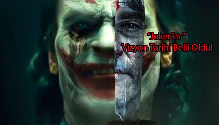 joker-filmi-ne-zaman-vizyona-giriyor-