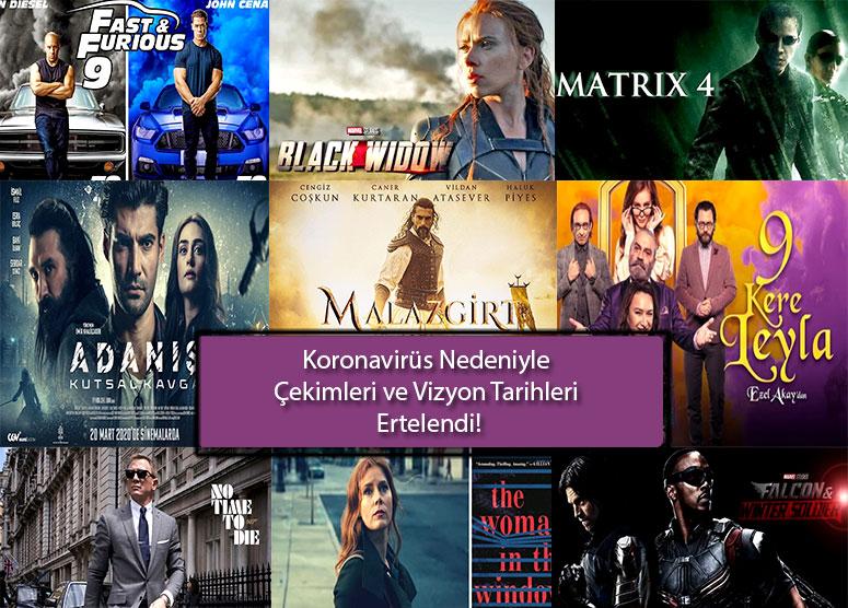Çekimleri -Vizyonları-Ertelenen-Türk-ve-Yabancı-Filmler-