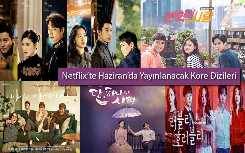 Netflix'te-Haziran-Ayında-Yayınlanacak-Yeni-Kore-Dizileri