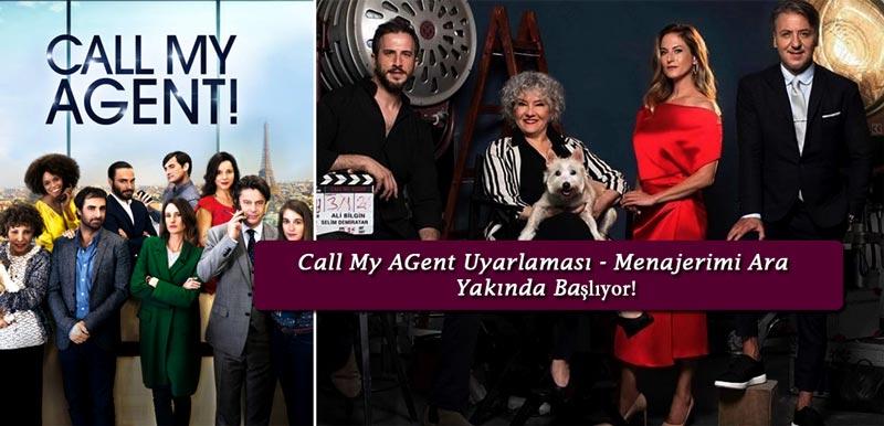 Call-My-Agent-Uyarlaması-Menajerimi-Ara-Konusu