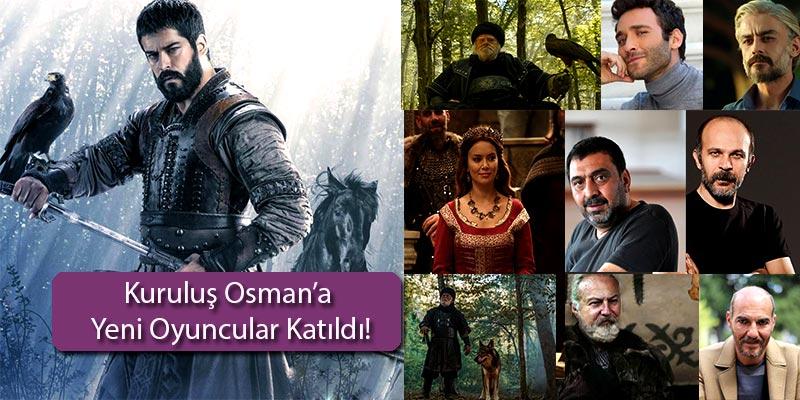 Kuruluş-Osman'a-Yeni-Girecek-ve-Katılan-Oyuncular