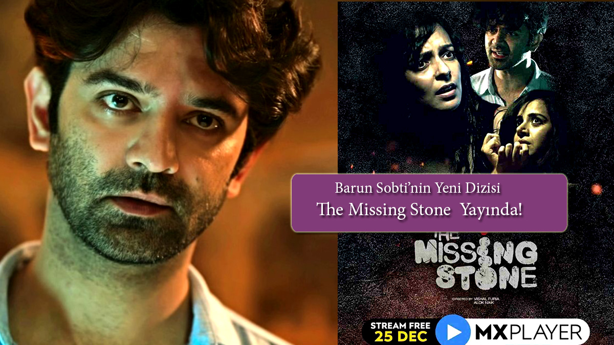 Barun-Sobti'nin-Dizisi-The-Missing-Stone-
