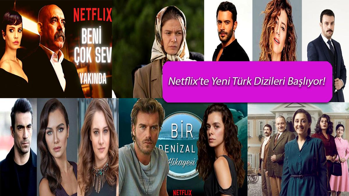 Netflix'te-Yeni-Başlayacak-Türk-Dizileri